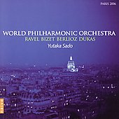 Ravel, Bizet, Dukas, Berlioz / Sado, World PO