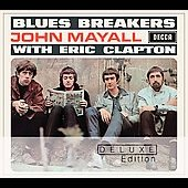 John Mayall/John Mayall & the Bluesbreakers (John Mayall): Blues Breakers With Eric Clapton (Deluxe Edition) [Remaster]