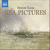 Elgar: Sea Pictures / Sarah Connolly, Simon Wright, et al
