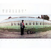 David Honeyboy Edwards: White Windows [Bonus Tracks] [Digipak]