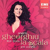 Angela Gheorghiu - Live from La Scala