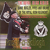 Band of the Royal Irish Regiment: Faugh-A-Ballagh: Royal Irish, Vol. 1