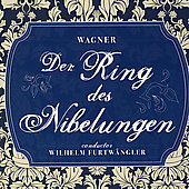 Wagner: Ring Cycle / Furtw&auml;ngler, La Scala Orchestra & Chorus