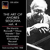 The Art of Andrés Segovia Vol 4 - Studio Recordings 1952-58