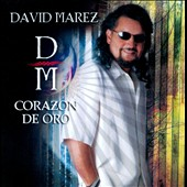 David Marez: Corazon de Oro *