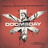 Tyler Bates (Composer/Producer): Doomsday [Original Motion Picture Soundtrack] [PA]
