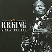 B.B. King: Live at the BBC