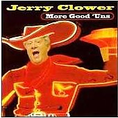 Jerry Clower: More Good 'uns