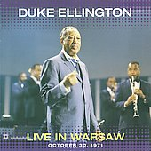 Duke Ellington: Live in Warsaw October 30 1971