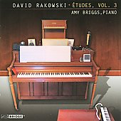 David Rakowski: &Eacute;tudes, Vol 3 / Amy Briggs