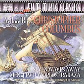 Arthur Bliss: Christopher Columbus