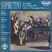 Siprutini: Six Solos for Violoncello with a Thorough Bass, Op. 7