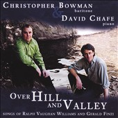 Over Hill And Valley: Songs of Ralph Vaughan Williams and Gerald Finzi
