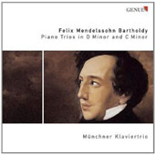 Felix Mendelssohn: Piano Trios in D minor and C minor / Munich Piano Trio