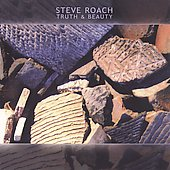 Steve Roach: Truth & Beauty