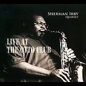 Sherman Irby Quartet: Live at the Otto Club [Digipak] *