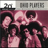 Ohio Players: 20th Century Masters - The Millennium Collection: The Best of Ohio Players