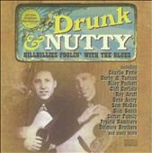Various Artists: Drunk & Nutty: Hillbillies Foolin' With the Blues