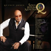 Quincy Jones: Q: Soul Bossa Nostra