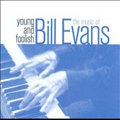 Bill Evans (Piano): The Music of Bill Evans