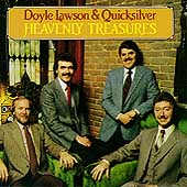 Doyle Lawson & Quicksilver: Heavenly Treasures