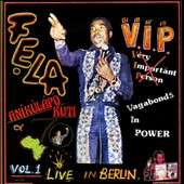Fela Kuti: V.I.P. (Vagabonds in Power)/Authority Stealing [Digipak]