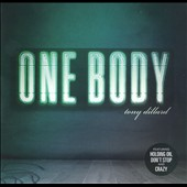 Tony Dillard: One Body