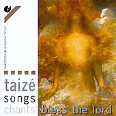Taiz&#233; - Songs, Chants, Bless the Lord / Norman Morris, et al