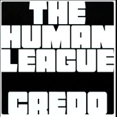 The Human League: Credo [Digipak]