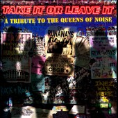 Various Artists: Take It or Leave It: A Tribute to the Queens of Noise - The Runaways
