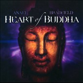 Anael & Bradfield/Anael (Singer)/Bradfield: Heart of Buddha *