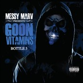 Messy Marv: Goon Vitamins, Vol. 3 [PA]