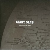 Giant Sand: Is All Over the Map [25th Anniversary Edition]