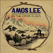 Amos Lee: As the Crow Flies [EP] [Digipak] *