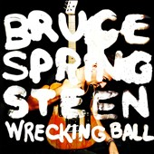 Bruce Springsteen: Wrecking Ball [Digipak]