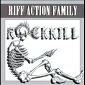 Riff Action Family: Rock Kill