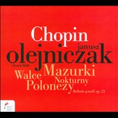 Chopin: Mazurkas, Waltz, Nocturne & Polonaise / Janusz Olejniczak, piano