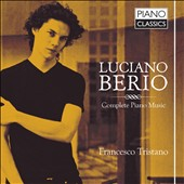 Luciano Berio: The Complete Piano Music / Francesco Tristano