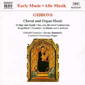 Gibbons: Choral and Organ Music / Summerly, Cummings