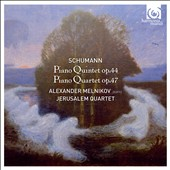 Schumann: Piano Quintet; Piano Quartet / Alexander Melnikov, piano; Jerusalem Qrt.