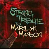 Various Artists: String Tribute To Marilyn Manson
