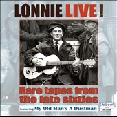 Lonnie Donegan: Lonnie Live! Rare Tapes from the Late Sixties
