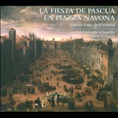 La Fiesta de Pascua en Piazza Navona - works by Victoria, Palestrina, Giovanelli, Bendinelli, Razzi, Asola et al.
