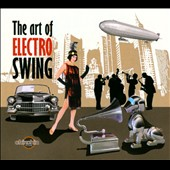 Various Artists: The  Art of Electro Swing