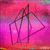 DAD: Vitro [Digipak]
