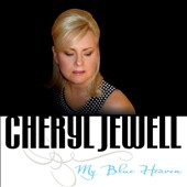 Cheryl Jewell: My Blue Heaven