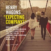 Henry Wagons: Expecting Company?