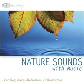 Rest & Relax/Bradley Joseph: Nature Sounds with Music