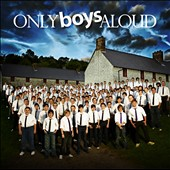Only Boys Aloud: Only Boys Aloud