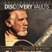 Kenny Rogers: Original Artists Discovery Vaults